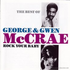 CDs de Música: GEORGE & GWEN MCCRAE - ROCK YOUR BABY, THE BEST OF... - CD. Lote 39868536