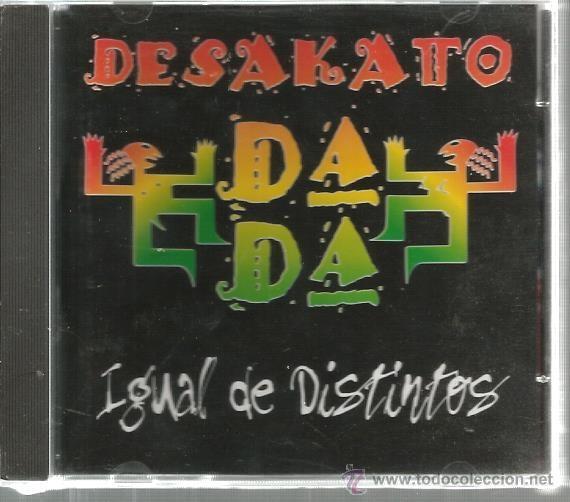CD DESAKATO DA DA : IGUAL DE DISTINTOS ( REGGAE EN ESPAÑOL ) (Música - CD's Reggae)