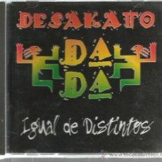 CDs de Música: CD DESAKATO DA DA : IGUAL DE DISTINTOS ( REGGAE EN ESPAÑOL ). Lote 39930702