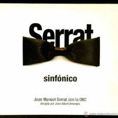 CDs de Música: SERRAT SINFÓNICO - JOAN MANUEL SERRAT CON LA OBC DIRIGIDA POR JOAN ALBERT AMARGÓS - CD. Lote 39943318