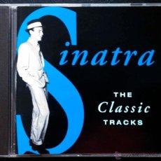CDs de Música: SINATRA, THE CLASSIC TRACKS - CD. Lote 40020096