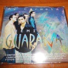 CDs de Música: GUARANA AY CARMELA REMIXES FERRERO DEL MORAL CD SINGLE PRECINTADO 7 TEMAS + CD FOTOS VIDEOS LETRAS. Lote 42459451