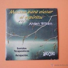 CDs de Música: MÚSICA PARA ELEVAR EL ESPÍRITU. SONIDOS TERAPÉUTICOS. RELAJACIÓN - ARDEN WILKEN. Lote 35850243