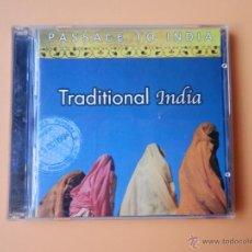 CDs de Música: TRADITIONAL INDIA. PASSAGE TO INDIA - DIVERSOS AUTORES. Lote 35850316
