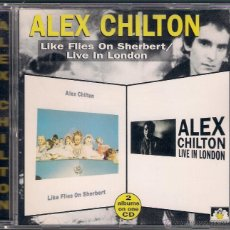 CDs de Música: ALEX CHILTON - LIKE FLIES ON SHERBERT/LIVE IN LONDON - SEE FOR MILES RECORDS 1997 ED. INGLESA. Lote 40624723