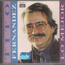 CDs de Música: LO MEJOR DE TITO FERNÁNDEZ (CD). Lote 40808967