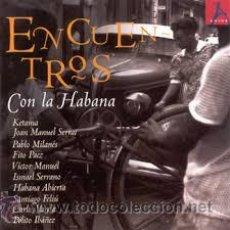 CDs de Música: CD ENCUENTROS CON LA HABANA. Lote 150333398