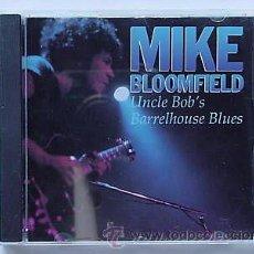 CDs de Música: MIKE BLOOMFIELD / UNCLE BOB'S BARRELHOUSE BLUES !! RARO CD 10 TEMAS, COLLECTORS !!!. Lote 135839349