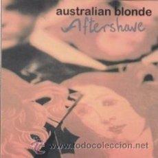 CDs de Música: CD AUSTRALIAN BLONDE AFTERSHAVE (SUBTERFUGE 1994). Lote 41379715