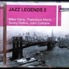 CDs de Música: JAZZ LEGENDS 2 - MILES DAVIS, THELONIOUS MONK, SONNY ROLLINS, JOHN COLTRANE - CD. Lote 41515446