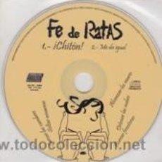 CDs de Música: CD-SG FE DE RATAS ¡CHITÓN!/ME DA IGUAL (STO.GRIAL 2005). Lote 41610496