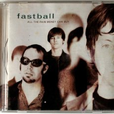 CDs de Música: CD. FASTBALL, ALL THE MONEY CAN BUY, HOLLYWOOD RECORDS 1998 . Lote 41636032