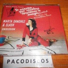CDs de Música: MARTA SANCHEZ & SLASH OBSESION CD SINGLE BANDA SONORA TU ASESINA QUE NOSOTRAS LIMPIAMOS LA SANGRE. Lote 68066877