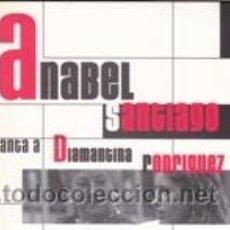 CDs de Música: CD ANABEL SANTIAGO CANTA A DIAMANTINA RODRÍGUEZ (MALESPULGUES 2005). Lote 41742941