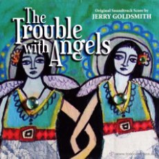 CDs de Música: B.S.O. ORIGINAL * ANGELES REBELDES (THE TROUBLE WITH ANGELS) *. JERRY GOLDSMITH. PRECINTADA.. Lote 25627094