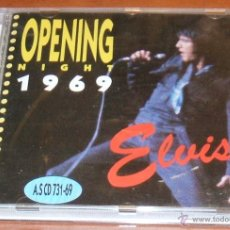 CDs de Música: ELVIS - OPENING NIGHT 1969 - FORT BAXTER CD AS 731-69. Lote 14496280