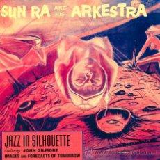 CDs de Música: SUN RA ARKESTRA. JAZZ IN SILHOUETTE. CON MARSHALL ALLEN Y JOHN GILMORE. EVIDENCE 1991. Lote 42095976