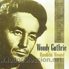 CDs de Música: WOODY GUTHRIE– RAMBLIN' ROUND CD. Lote 42144204