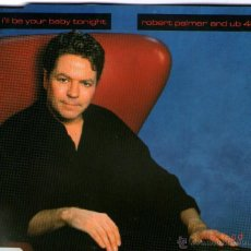 CDs de Música: ROBERT PALMER AND UB 40 - MAXI CD - I'LL BE YOUR BABY TONIGHT (BOB DYLAN COVER) + 2 - GERMANY 1990.. Lote 42171275