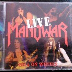 CDs de Música: MANOWAR - HELL ON WHEELS LIVE - DOBLE CD, 2 CD'S. Lote 42314417