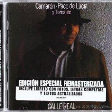 CDs de Música: CAMARÓN / PACO DE LUCÍA Y TOMATITO *CD * CALLE REAL * LTD REMASTERIZADO * PRECINTADO. Lote 42318259
