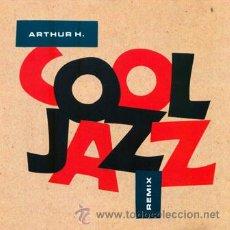CDs de Música: ARTHUR H. COOL JAZZ. REMIX. POLYDOR 1991. Lote 42469175
