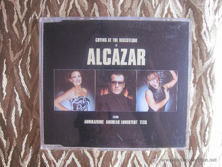 ALCAZAR - CRYING AT THE DISCOTEQUE (Música - CD's Disco y Dance)