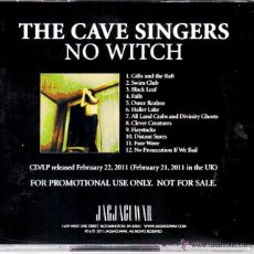CDs de Música: THE CAVE SINGERS * CD * NO WITCH * ALBUM PROMOCIONAL * MUY RARO. Lote 42674541