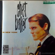CDs de Música: CHET BAKER IN NEW YORK- RECORDED IN NEW YORK, SEPTEMBER 1958. Lote 42879802