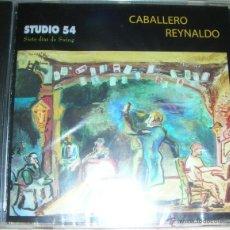 CDs de Música: CABALLERO REYNALDO - STUDIO 54 - CD A ESTRENAR. Lote 42915884