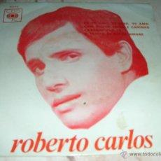 CDs de Música: ROBERTO CARLOS - EU TE AMO, TE AMO, TE AMO - COM MUITO AMOR E CARINHO + 2 TEMAS - E.P. PORTUGAL. Lote 42925109