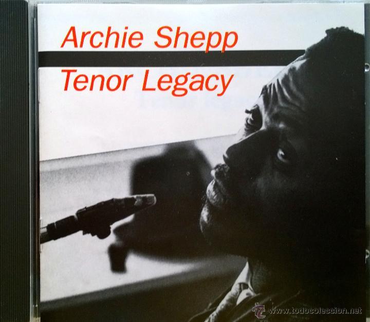 ARCHIE SHEPP- TENOR LEGACY- RECORDED IN NEW YORK, 1984 (Música - CD's Jazz, Blues, Soul y Gospel)