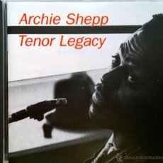 CDs de Música: ARCHIE SHEPP- TENOR LEGACY- RECORDED IN NEW YORK, 1984. Lote 42935942