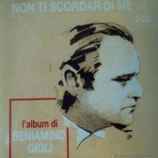 CDs de Música: BENIAMINO GIGLI - NON TI SCORDAR DI ME... - EDICIÓN DE 1998 DE ESPAÑA - DOBLE. Lote 42969910