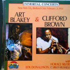 CDs de Música: ART BLAKEY & CLIFFORD BROWN-IMMORTAL CONCERTS-NEW YORK CUTY,BIRDLAND CLUB, FEBRUARY 21, 1954-. Lote 42973600