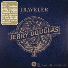 CDs de Música: JERRY DOUGLAS / TRAVELER (2012) - CD NUEVO !!! CON ERIC CLAPTON, PAUL SIMON, ALISON KRAUSS, DR. JOHN. Lote 59791956
