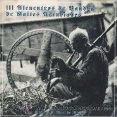 CDs de Música: III ALCUENTROS DE BANDES DE GAITES ASTURIANES (FONOASTUR 1992). Lote 43141429