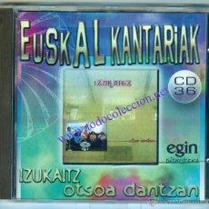 CDs de Música: IZUKAITZ OTSOA DANTZAN (CD) 1980 - MÚSICA TRACICIONAL DE EUSKADI. Lote 43141931