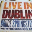 CDs de Música: LIVEIN IN DUBLIN BRUCE SPRINGSTEEN WITH THE SESSIONS BAND. Lote 43278276