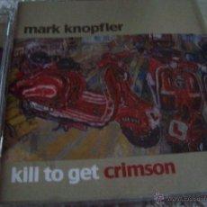 CDs de Música: MARK KNOPFLER KILL TO GET CRIMSON. Lote 43279772