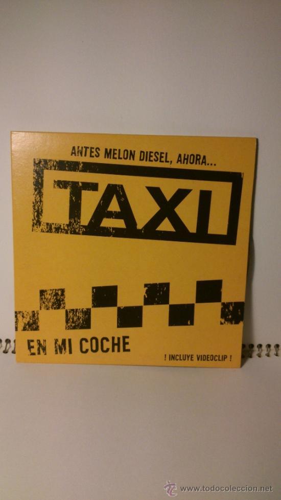 SINGLE TAXI - EN MI COCHE (Música - CD's Otros Estilos)