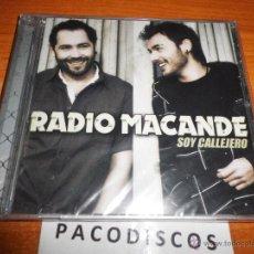 CDs de Música: RADIO MACANDE SOY CALLEJERO CD ALBUM PRECINTADO DEL AÑO 2009 CONTIENE 14 TEMAS. Lote 43386227