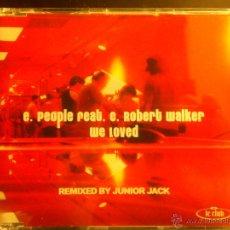 CDs de Música: E. PEOPLE FEAT. C. ROBERT WALKER WE LOVED REMIXED BY JUNIOR JACK CD SINGLE PROMO. Lote 43462013