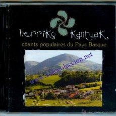 CDs de Música: HERRIKO KANTUAK - CHANTS POPULAIRES DU PAYS BASQUE (CD) VARIOS CANTANTES Y GRUPOS DE EUSKAL HERRIA. Lote 43481762