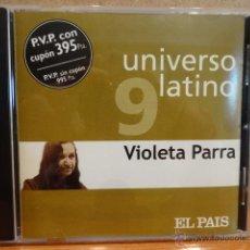CDs de Música: VIOLETA PARRA. COL. UNIVERSO LATINO - 9. CD / MUXXIC - 2001. 12 TEMAS. CALIDAD LUJO.. Lote 43697688
