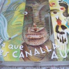 CDs de Música: MIRA QUE CANALLA ERES AUTE. Lote 195112631