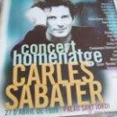 CDs de Música: CONCERT HOMENATGE A CARLES SABATER 27 D'ABRIL DE 1999 PALAU SANT JORDI. Lote 43768830
