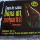 CDs de Música: SOPA DE CABRA BONA NIT MALPARITS, L'ULTIM CONCERT DVD+CD. Lote 43775198