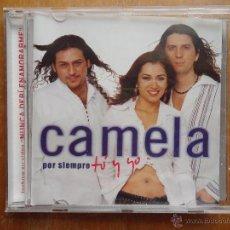 CDs de Música: CAMELA CD + POSTER - POR SIEMPRE TU Y YO , BUEN ESTADO. Lote 44122467