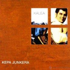 CDs de Música: KEPA JUNKERA * 2CD * KALEA * EDICIÓN LIMITADA LUJO * DIGIPACK * DESCATALOGADO!. Lote 246170705